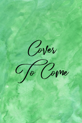 Cover to Come in script font on green watercolor background